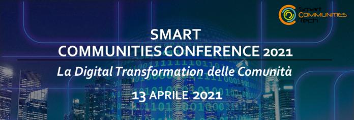 Digital Transformation delle Comunità SmartCommunities Conference