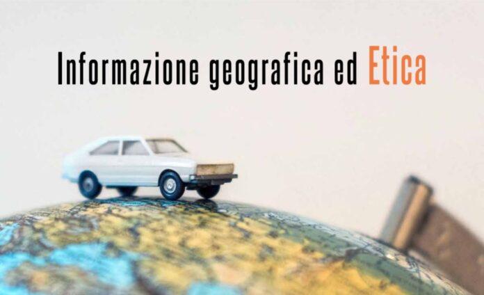 informazione geografica ed etica