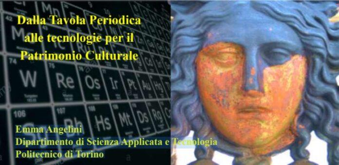 Dalla Tavola Periodica alle tecnologie per il Patrimonio Culturale